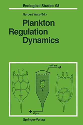 9783540559559: Plankton Regulation Dynamics: Experiments and Models in Rotifer Continuous Cultures (Ecological Studies)