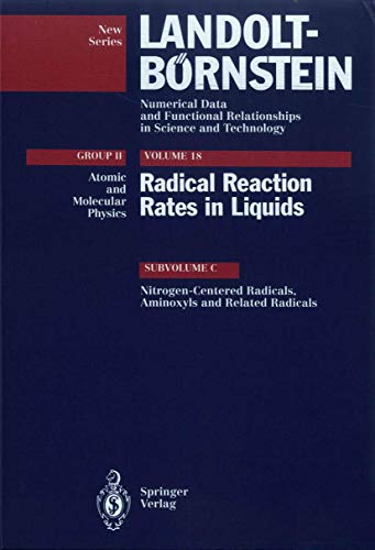 9783540560562: Nitrogen-Centered Radicals, Aminoxyls and Related Radicals (Landolt-Börnstein: Numerical Data and Functional Relationships in Science and Technology - New Series)