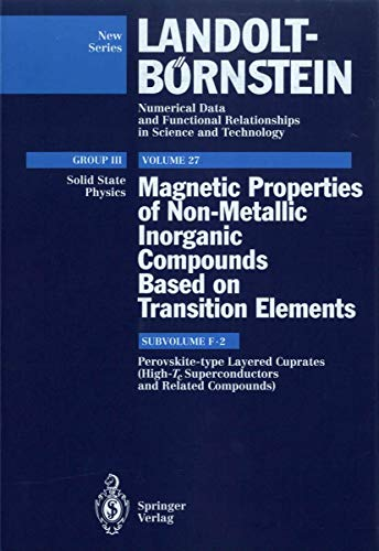 9783540560654: Perovskite-type Layered Cuprates (High-Tc Superconductors and Related Compounds): Magnetic Properties of Non-Metallic Inorganic Compounds Based on ... in Science and Technology - New Series)