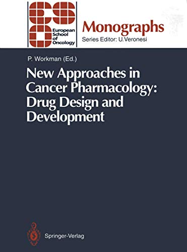 New Approaches in Cancer Pharmacology: Drug Design and Development (ESO Monographs) (v. 1): n/a