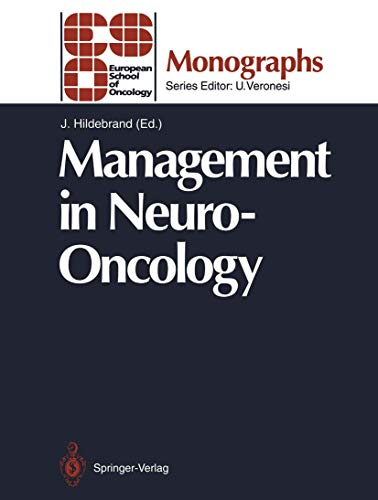 9783540560951: Management in Neuro-Oncology (ESO Monographs)