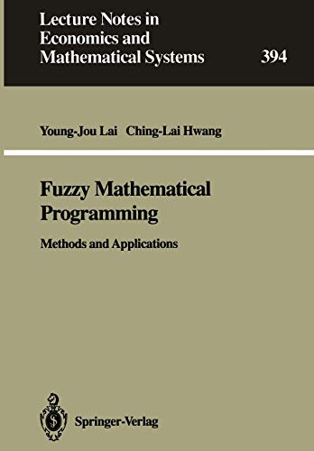 9783540560982: Fuzzy Mathematical Programming: Methods and Applications (Lecture Notes in Economics and Mathematical Systems)