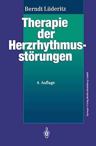 9783540562092: Therapie der Herzrhythmusstörungen: Leitfaden für Klinik und Praxis