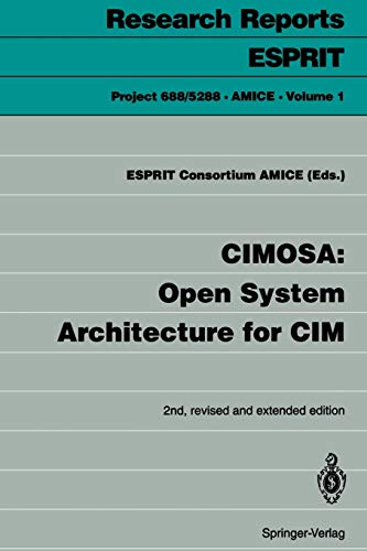 9783540562566: CIMOSA: Open System Architecture for CIM (Research Reports Esprit)