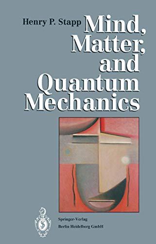 9783540562894: Mind, Matter, and Quantum Mechanics