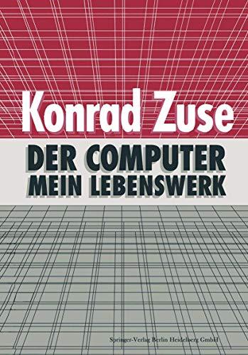 9783540562924: Der Computer - Mein Lebenswerk (German Edition)