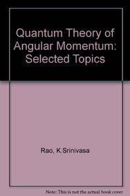 9783540563082: Quantum Theory of Angular Momentum: Selected Topics