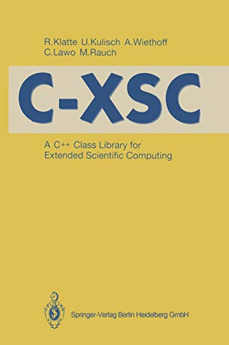9783540563280: C-XSC: A C++ Class Library for Extended Scientific Computing