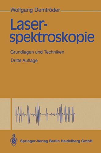 9783540564041: Laserspektroskopie: Grundlagen Und Techniken