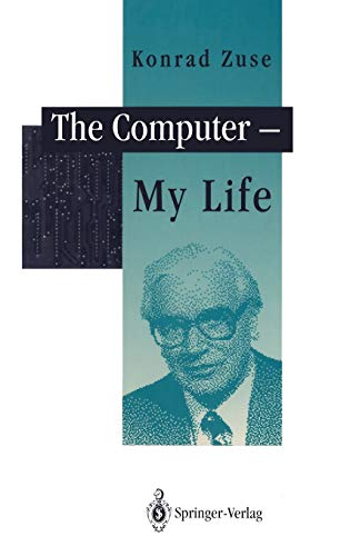 9783540564539: The Computer - My Life
