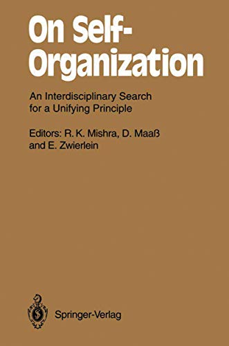 9783540564850: On Self-Organization: An Interdisciplinary Search for a Unifying Principle: v. 61 (Springer Series in Synergetics)
