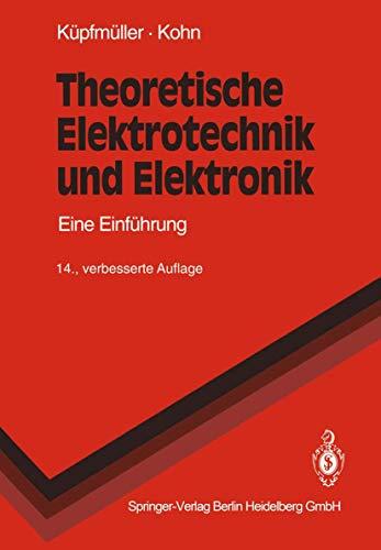 9783540565000: Theoretische Elektrotechnik Und Elektronik: Eine Einfa1/4hrung (Springer-Lehrbuch)