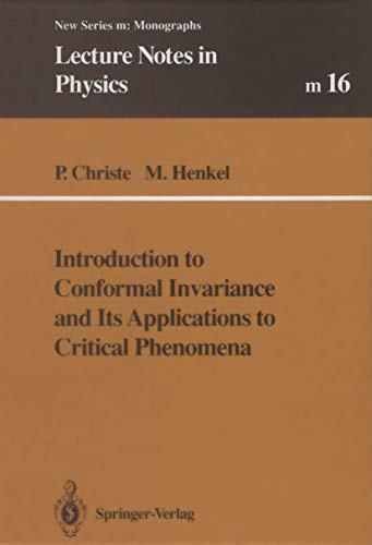 9783540565048: Introduction to Conformal Invariance and Its Applications to Critical Phenomena (Lecture Notes in Physics Monographs)