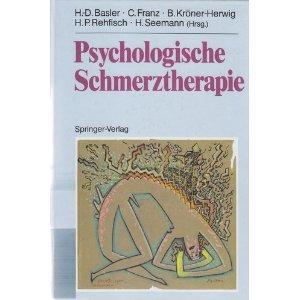 9783540565420: Psychologische Schmerztherapie: Grundlagen, Diagnostik, Krankheitsbilder, Behandlung