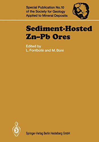 9783540565512: Sediment-Hosted Zn-Pb Ores (Special Publication of the Society for Geology Applied to Mineral Deposits)