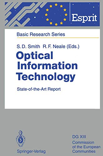 9783540565635: Optical Information Technology: State-of-the-Art Report (ESPRIT Basic Research Series)