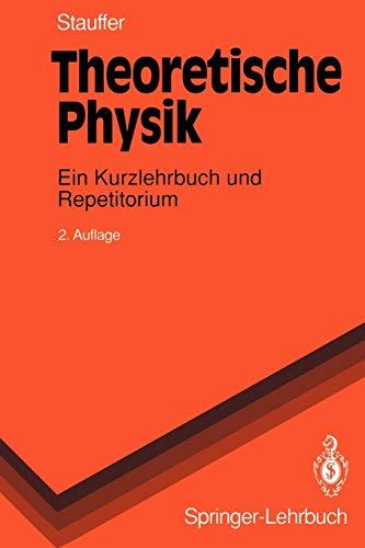 9783540566045: Theoretische Physik: Ein Kurzlehrbuch und Repetitorium (Springer-Lehrbuch)