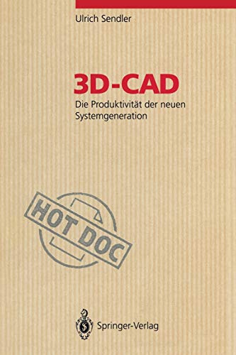 9783540566090: 3D-CAD: Die Produktivität der neuen Systemgeneration (HotDoc)