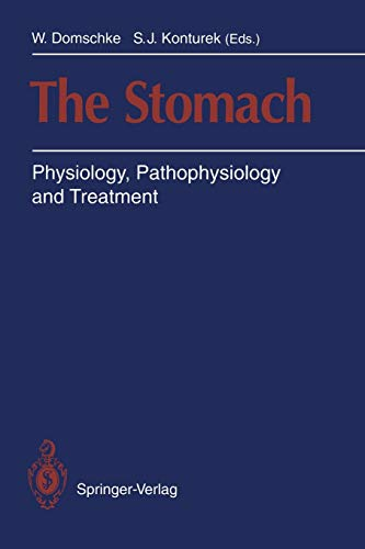 9783540566137: The Stomach: Physiology, Pathophysiology and Treatment