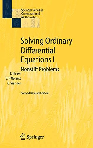 9783540566700: Solving Ordinary Differential Equations I: Nonstiff Problems (Springer Series in Computational Mathematics) (v. 1)