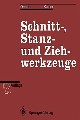 9783540567004: Schnitt-, Stanz- und Ziehwerkzeuge (German Edition)