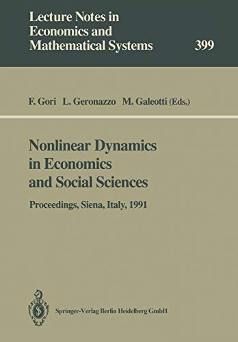 9783540567042: Nonlinear Dynamics in Economics and Social Sciences: Proceedings of the Second Informal Workshop, Held at the Certosa di Pontignano, Siena, Italy, May ... Notes in Economics and Mathematical Systems)