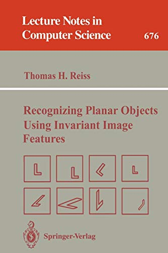 Recognizing Planar Objects Using Invariant Image Features (Lecture Notes in Computer Science): ...