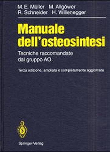 9783540567226: Manuale dell'osteosintesi: Tecniche raccomandate dal gruppo AO (Italian Edition)