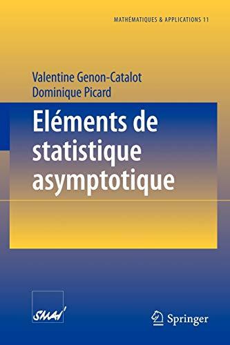 9783540567479: Eléments de statistique asymptotique (Mathématiques et Applications) (French Edition)