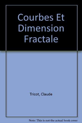 9783540567486: Courbes et dimension fractale