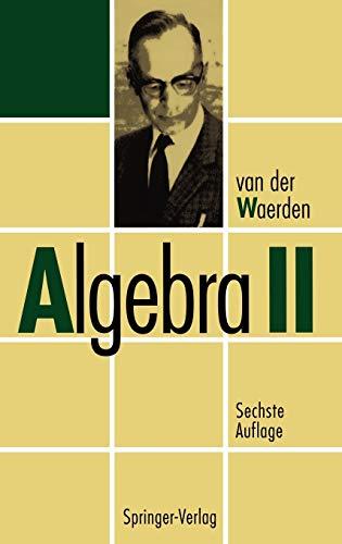 Algebra II (German Edition): B.L.van der Waerden