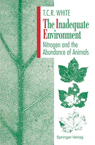 9783540568285: The Inadequate Environment: Nitrogen and the Abundance of Animals