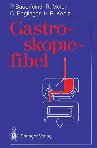 9783540568568: Gastroskopiefibel (German Edition)