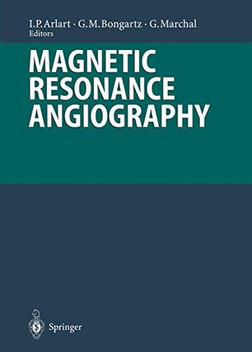 Magnetic Resonance Angiography: Arlart, I.P; Bongartz, G.M & Marchal, G