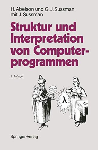 9783540569343: Struktur und Interpretation von Computerprogrammen: Eine Informatik-Einführung (German Edition)