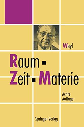 9783540569787: Raum · ¿eit · Materie: Vorlesungen über allgemeine Relativitätstheorie