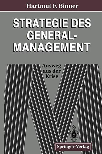 9783540570219: Strategie des General-Management: Ausweg aus der Krise (German Edition)