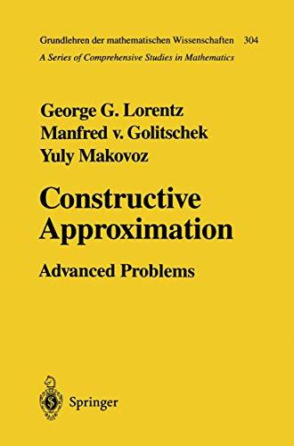 9783540570288: Constructive Approximation: Advanced Problems (Grundlehren der mathematischen Wissenschaften)