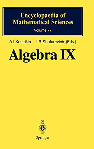 9783540570387: Algebra IX: Finite Groups of Lie Type Finite-Dimensional Division Algebras (Encyclopaedia of Mathematical Sciences) (v. 9)