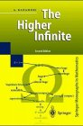 9783540570714: The Higher Infinite: Large Cardinals in Set Theory from Their Beginnings (Perspectives in Mathematical Logic)