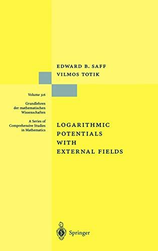 9783540570783: Logarithmic Potentials with External Fields (Grundlehren der mathematischen Wissenschaften)