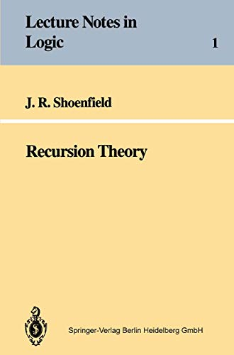 Recursion Theory (Lecture Notes in Logic, No.: Shoenfield, Joseph R.