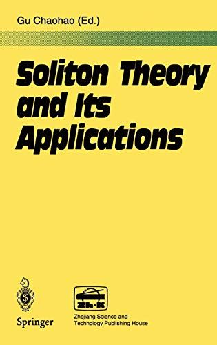Soliton Theory and Its Applications: Chaohao, Gu (Ed.)