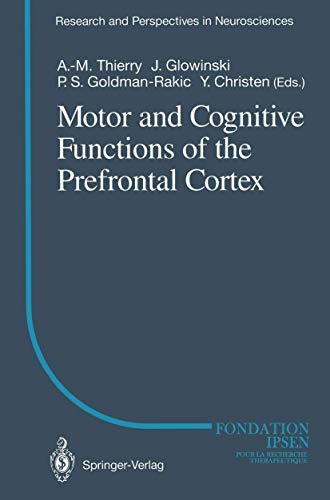 9783540571285: Motor and Cognitive Functions of the Prefrontal Cortex (Research and Perspectives in Neurosciences)