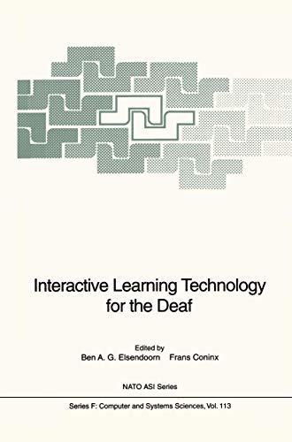 9783540571506: Interactive Learning Technology for the Deaf: Proceedings of the NATO Advanced Research Workshop on Interactive Learning Technology for the Deaf, Held ... June 4-7, 1991 (Nato ASI Subseries F:)
