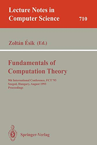 Fundamentals of Computation Theory 1993 (Lectire Notes in Computer Science, No. 710)