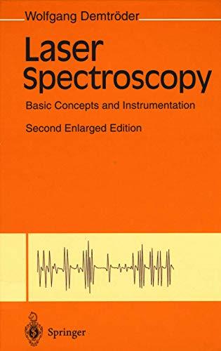 9783540571711: LASER SPECTROSCOPY BASIC CONCEPTS AND INSTRUMENTATION. : 2ème édition