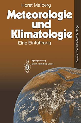 9783540571780: Meteorologie Und Klimatologie: Eine Einf Hrung