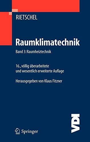 Raumklimatechnik 3: H. Rietschel