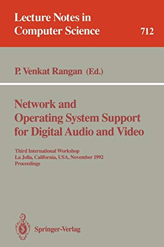 Network and Operating System Support for Digital Audio and Video: Third International Workshop, La ...